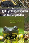 Cover-Bild zu Auf Schlangenspuren und Krötenpfaden von Meyer, Andreas
