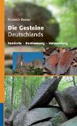 Cover-Bild zu Die Gesteine Deutschlands von Becker, Heinrich