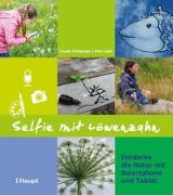 Cover-Bild zu Selfie mit Löwenzahn von Hohberger, Frauke