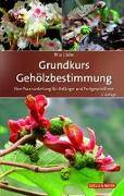 Cover-Bild zu Grundkurs Gehölzbestimmung von Lüder, Rita