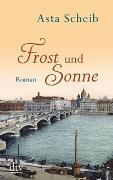 Cover-Bild zu Frost und Sonne von Scheib, Asta