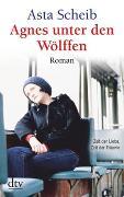 Cover-Bild zu Agnes unter den Wölffen von Scheib, Asta