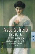 Cover-Bild zu Eine Zierde in ihrem Hause von Scheib, Asta