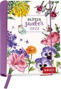 Cover-Bild zu Groh Verlag: Blütenzauber 2022