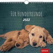 Cover-Bild zu Groh Verlag: Für Hundefreunde 2022