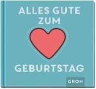 Cover-Bild zu Groh Verlag: Alles Gute zum Geburtstag