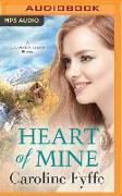 Cover-Bild zu Heart of Mine von Fyffe, Caroline