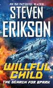 Cover-Bild zu Willful Child: The Search for Spark (eBook) von Erikson, Steven
