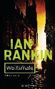 Cover-Bild zu Rankin, Ian: Wolfsmale - Inspector Rebus 3 (eBook)