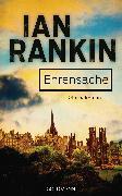 Cover-Bild zu Rankin, Ian: Ehrensache - Inspector Rebus 4 (eBook)