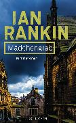 Cover-Bild zu Rankin, Ian: Mädchengrab - Inspector Rebus 18 (eBook)