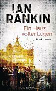 Cover-Bild zu Rankin, Ian: Ein Haus voller Lügen (eBook)