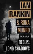 Cover-Bild zu Rankin, Ian: Rebus: Long Shadows (eBook)