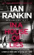 Cover-Bild zu Rankin, Ian: In a House of Lies