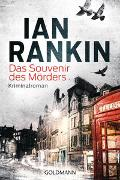 Cover-Bild zu Rankin, Ian: Das Souvenir des Mörders - Inspector Rebus 8