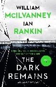 Cover-Bild zu Rankin, Ian: The Dark Remains