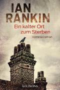 Cover-Bild zu Rankin, Ian: Ein kalter Ort zum Sterben