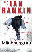Cover-Bild zu Rankin, Ian: Mädchengrab - Inspector Rebus 18