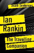 Cover-Bild zu Rankin, Ian: The Travelling Companion (eBook)