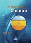 Cover-Bild zu Blickpunkt Chemie / Blickpunkt Chemie - Ausgabe 2002