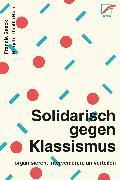 Cover-Bild zu Kemper, Andreas: Solidarisch gegen Klassismus - organisieren, intervenieren, umverteilen (eBook)