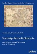 Cover-Bild zu Süselbeck, Kirsten (Hrsg.): Streifzüge durch die Romania (eBook)