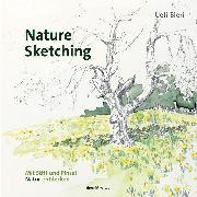 Cover-Bild zu Bieri, Ueli: Nature Sketching (eBook)