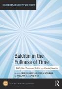 Cover-Bild zu Bakhtin in the Fullness of Time (eBook) von Brandist, Craig (Hrsg.)