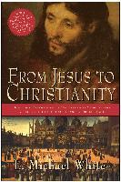 Cover-Bild zu From Jesus to Christianity (eBook) von White, L. Michael