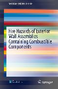 Cover-Bild zu Fire Hazards of Exterior Wall Assemblies Containing Combustible Components (eBook) von Delichatsios, Michael