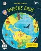 Cover-Bild zu Kleine Welt-Entdecker - Unsere Erde von Philip, Claire