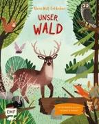 Cover-Bild zu Kleine Welt-Entdecker - Unser Wald von Philip, Claire