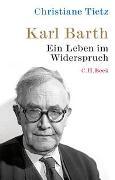 Cover-Bild zu Tietz, Christiane: Karl Barth