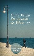 Cover-Bild zu Das Gewicht der Worte (eBook) von Mercier, Pascal