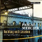 Cover-Bild zu Nachtzug nach Lissabon (Audio Download) von Mercier, Pascal