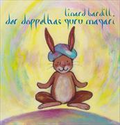 Cover-Bild zu Der Doppelhas Guru Magari von Bardill, Linard
