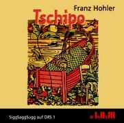 Cover-Bild zu Tschipo von Hohler, Franz