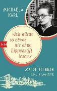 """Cover-Bild zu Karl, Michaela: """"Ich würde so etwas nie ohne Lippenstift lesen"""""""