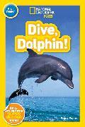 Cover-Bild zu National Geographic Readers: Dive, Dolphin von Evans, Shira