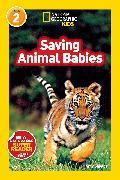 Cover-Bild zu National Geographic Readers: Saving Animal Babies von Shields, Amy