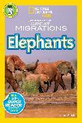 Cover-Bild zu National Geographic Readers: Great Migrations Elephants von Marsh, Laura