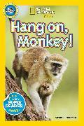 Cover-Bild zu National Geographic Readers: Hang On Monkey! von Neuman, Susan B.