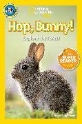 Cover-Bild zu National Geographic Readers: Hop, Bunny! von Neuman, Susan B.