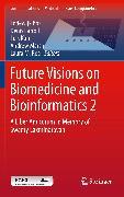 Cover-Bild zu Future Visions on Biomedicine and Bioinformatics 2 (eBook) von Bos, Lodewijk (Hrsg.)