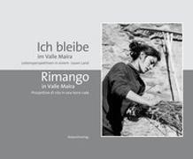 Cover-Bild zu Ich bleibe im Valle Maira / Rimango in Valle Maira von Waste, Jörg