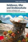 Cover-Bild zu Heldinnen, Ufos und Straßenschuhe (eBook) von Bauer, Claudia (Beitr.)