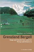 Cover-Bild zu Grenzland Bergell von Bauer, Ursula
