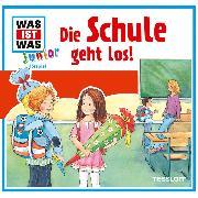 Cover-Bild zu Was ist was Junior Hörspiel: Die Schule geht los! (Audio Download) von Buse, Butz