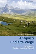 Cover-Bild zu Antipasti und alte Wege von Bauer, Ursula