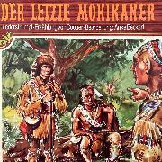 Cover-Bild zu Beckert, Anke: Lederstrumpf, Folge 2: Der letzte Mohikaner (Audio Download)